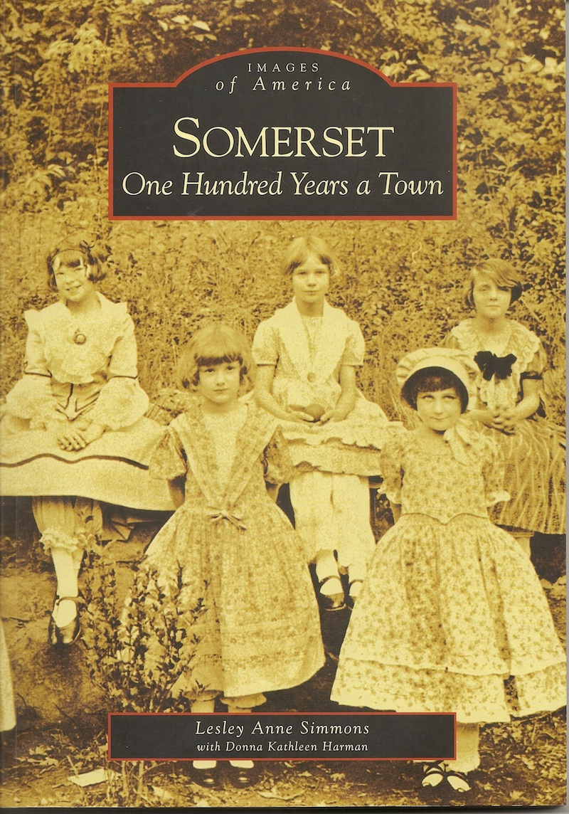 Somerset: One Hundred Years a Town